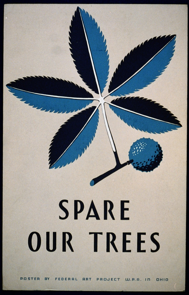 """Spare our Trees."" 1938."