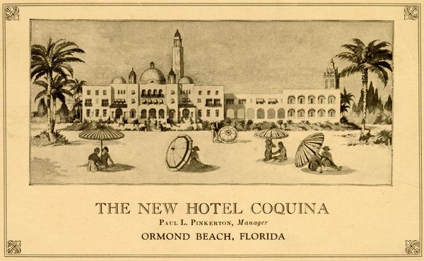 The New Hotel Coquina - Ormond Beach, Florida. ca 1920.