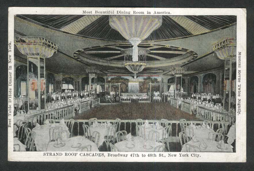 """""""The Cascades."""" Roof top dining room, Strand Hotel, New York City. 1920's."""