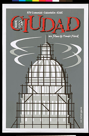 "Poster for the film ""La Ciudad: Un Filme de Tomás Piard."" Issued in 2015."
