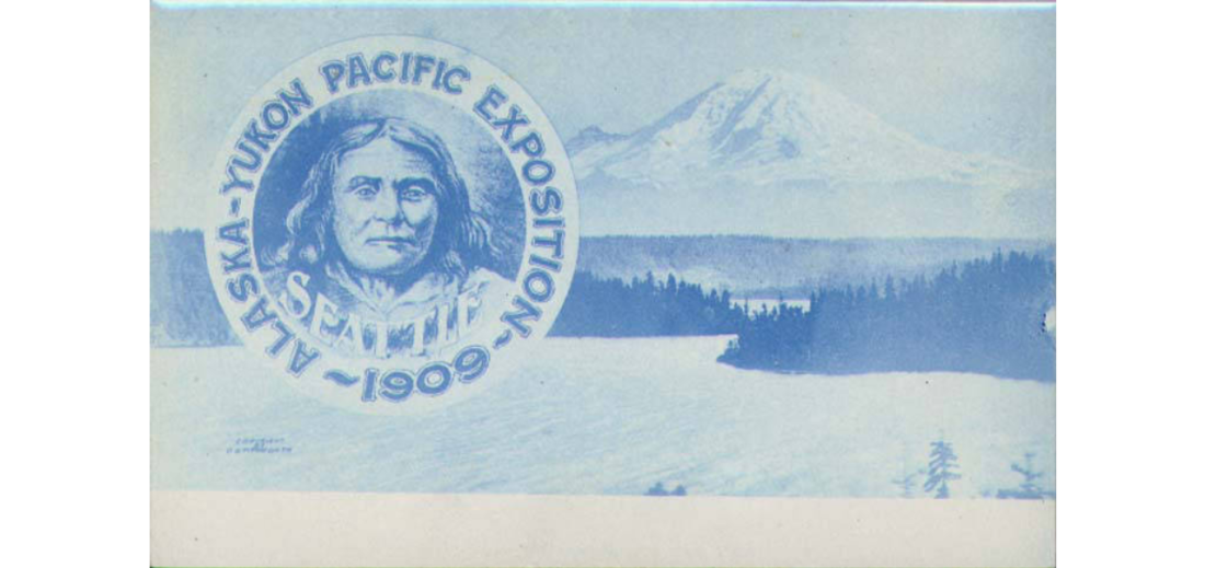 Advertisement for the Alaska-Yukon-Pacific Exposition, using a portrait of Chief Seattle, ca. 1909.