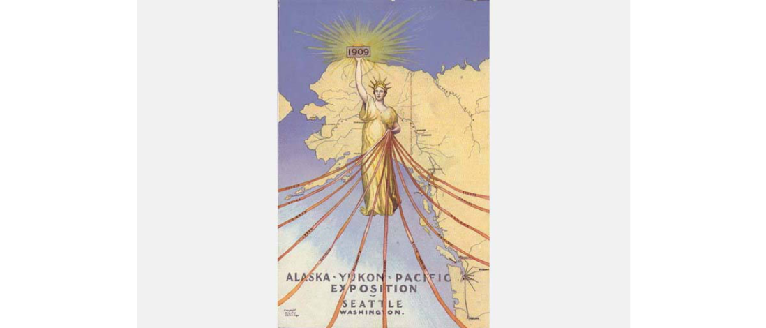 Advertisement with Statue of Liberty for the Alaska-Yukon-Pacific Exposition, 1909.